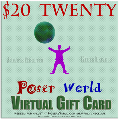 PoserWorld $20 Gift Certificate - Virtual Gift Card