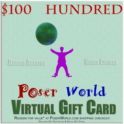 PoserWorld $100 Gift Certificate - Virtual Gift Card