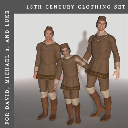 15th Century Clothing For DAZ's Michael 3, David, Luke